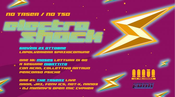 ELECTROSHOCK // NO TASER / NO TSO  (25/10)