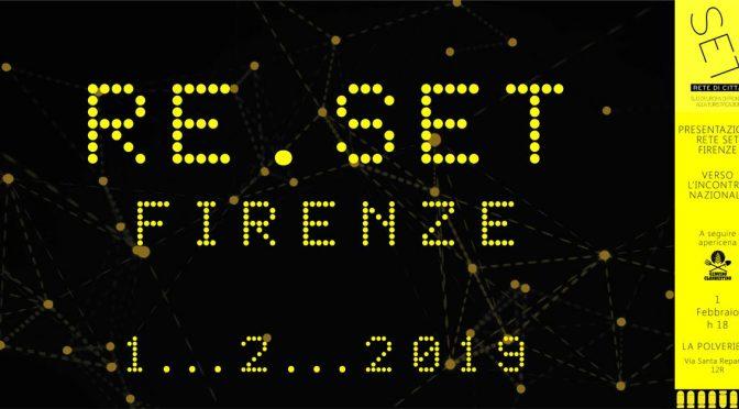 re.SET Firenze – Venerdì 1 Febbraio – Presentazione della Rete S.E.T. Firenze