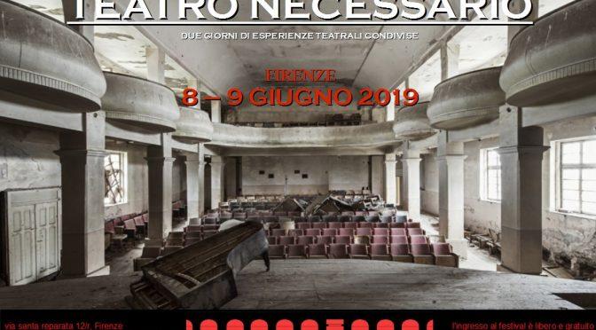 Teatro necessario – la Polveriera Spazio Comune, 8-9 giugno