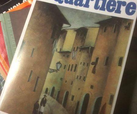 IL QUARTIERE e METELLO di Vasco Pratolini