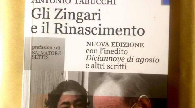 GLI ZINGARI E IL RINASCIMENTO di Antonio Tabucchi