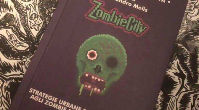 ZOMBIECITY. Strategie Urbane di sopravvivenza agli zombie e alla crisi climatica curato da Aleddandro Melis